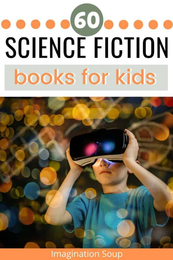 the best science fiction chapter books for kids ages 6 to 16