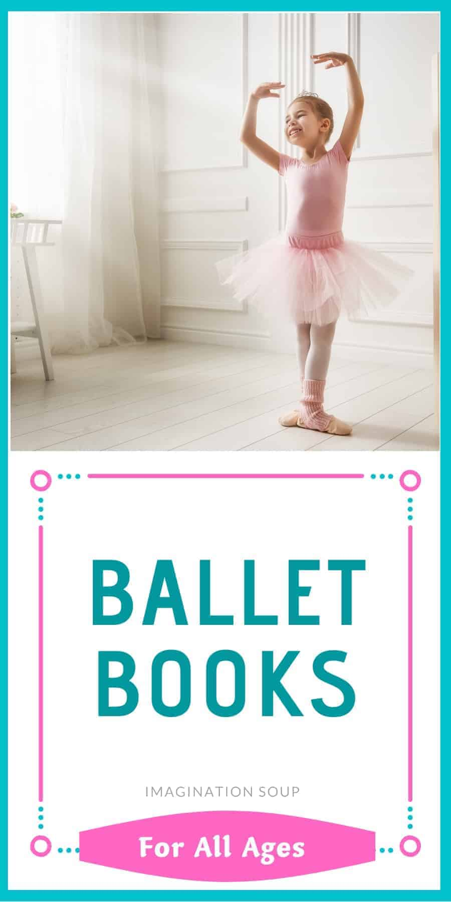 ballet books for kids of all ages