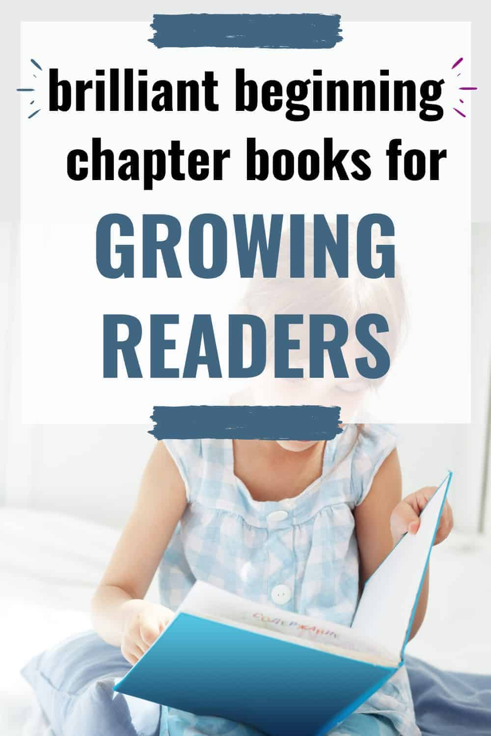 the best beginning chapter books for 6 and 7 year olds in 1st and 2nd grade