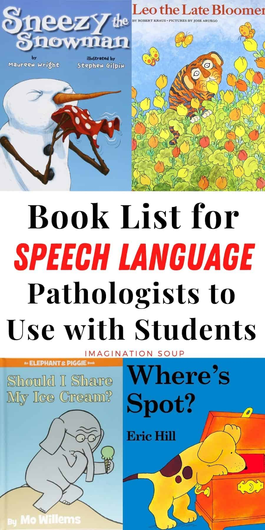 Children's Books for Speech Language Pathologists to Use with Students