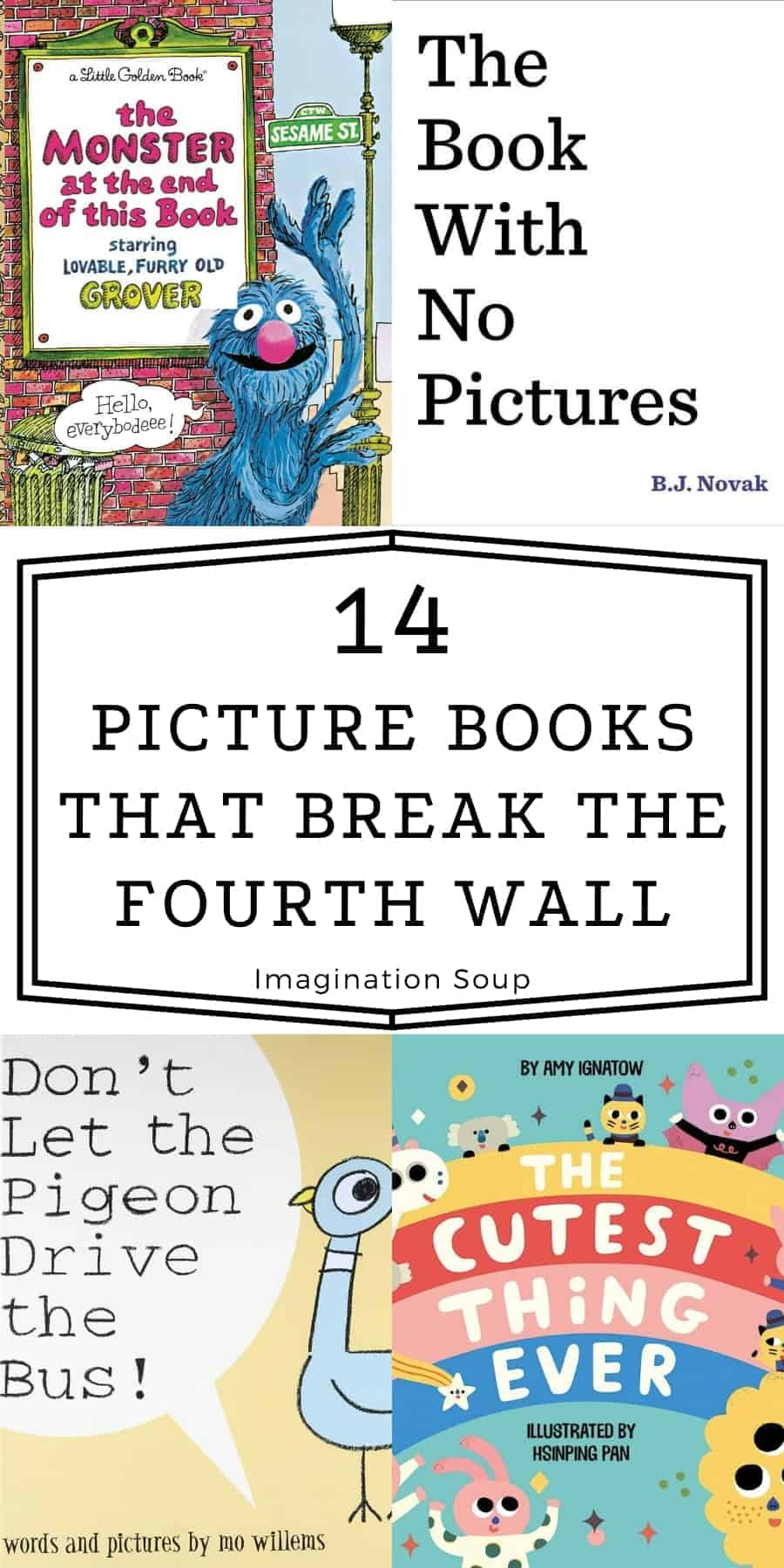 Picture Books that Break the Fourth Wall