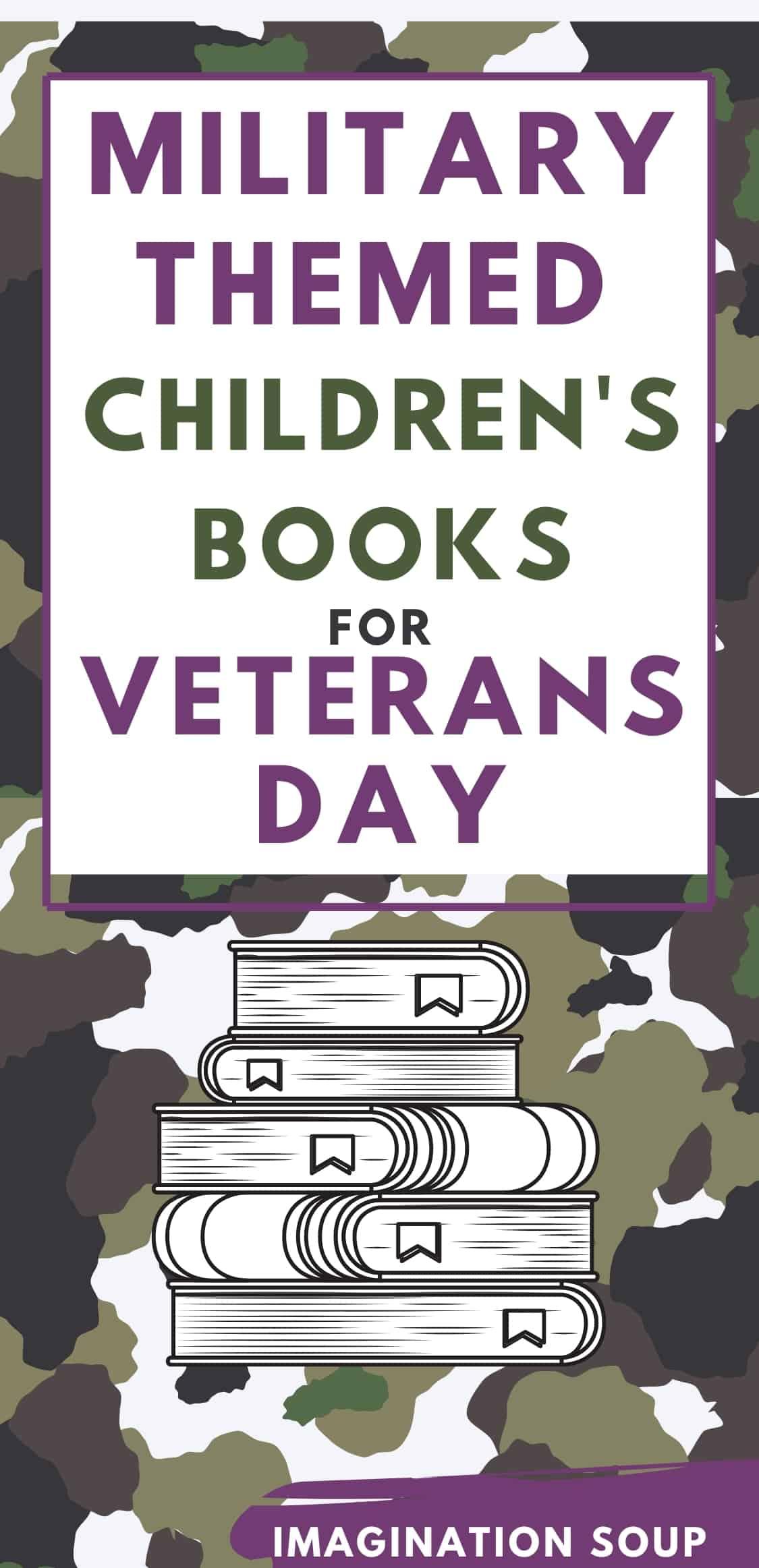 Military themed children's books for Veterans Day