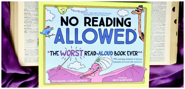 No Reading Allowed The Worst Read Aloud Book Ever