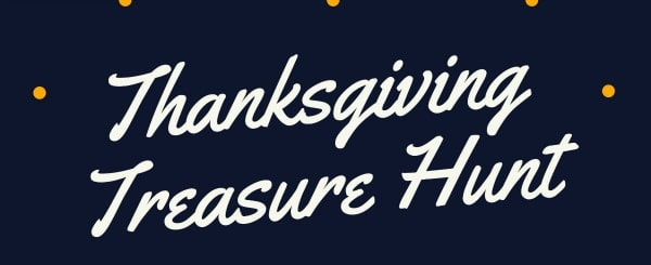 Thanksgiving treasure hunt