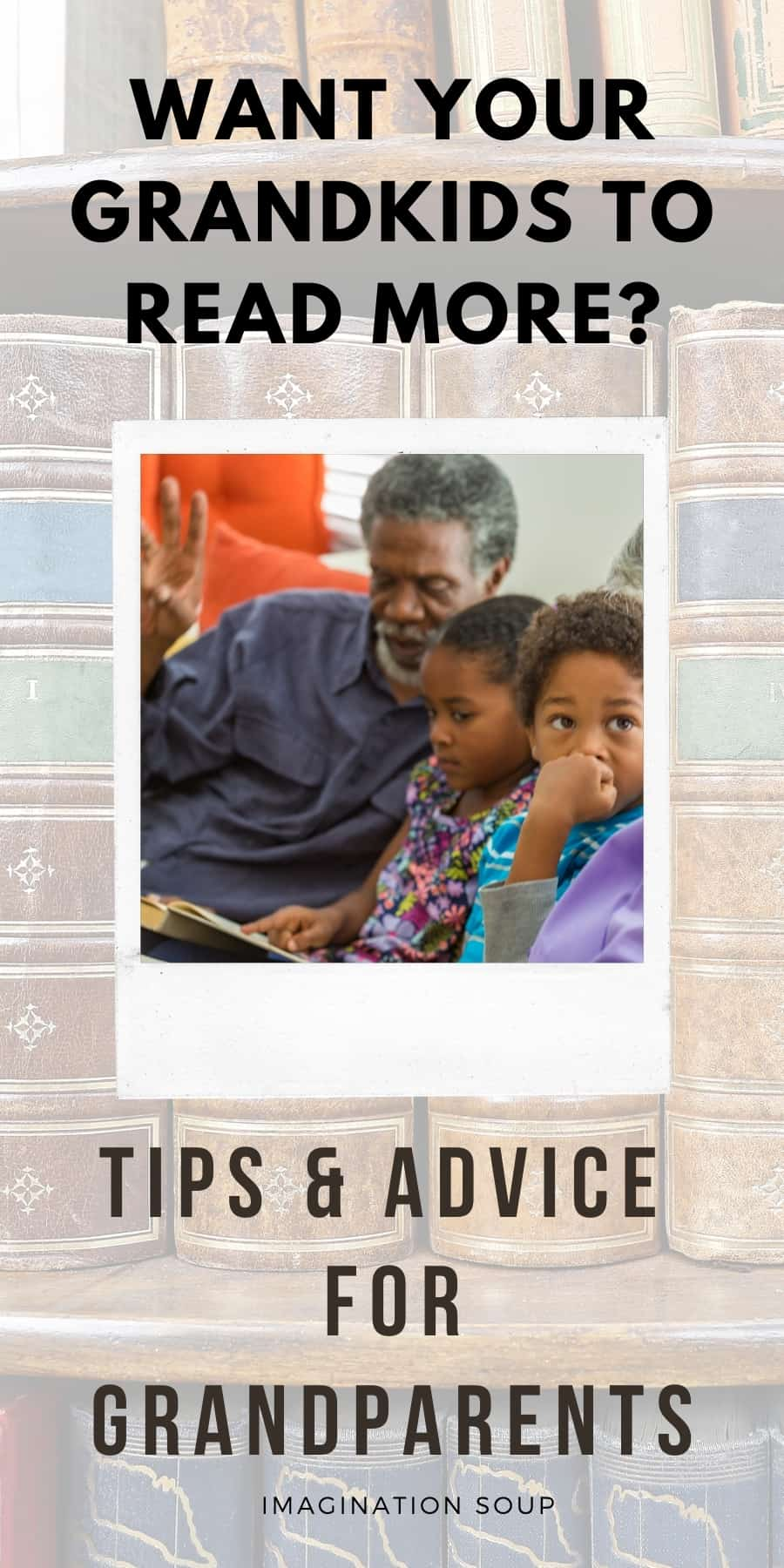Tips for Grandparents Who Want Their Grandkids to Read