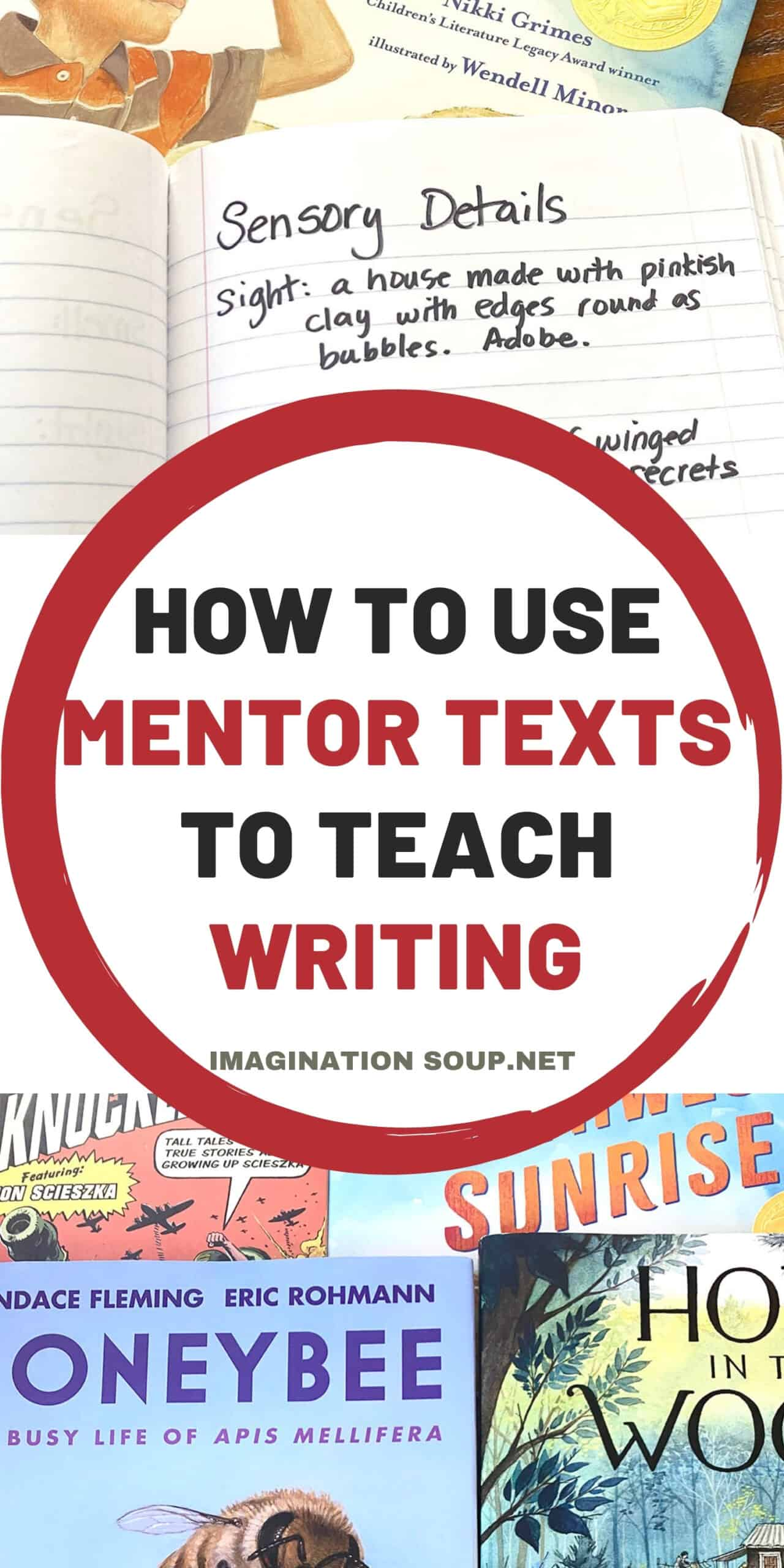 How to Use Mentor Texts to Teach Writing