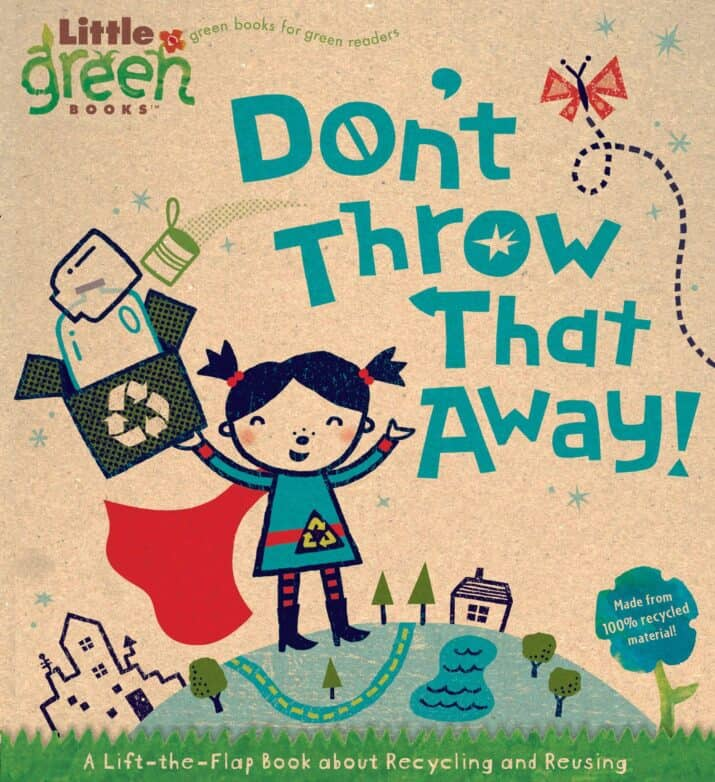8 Picture Books to Inspire Kids to Reduce, Reuse, and Recycle