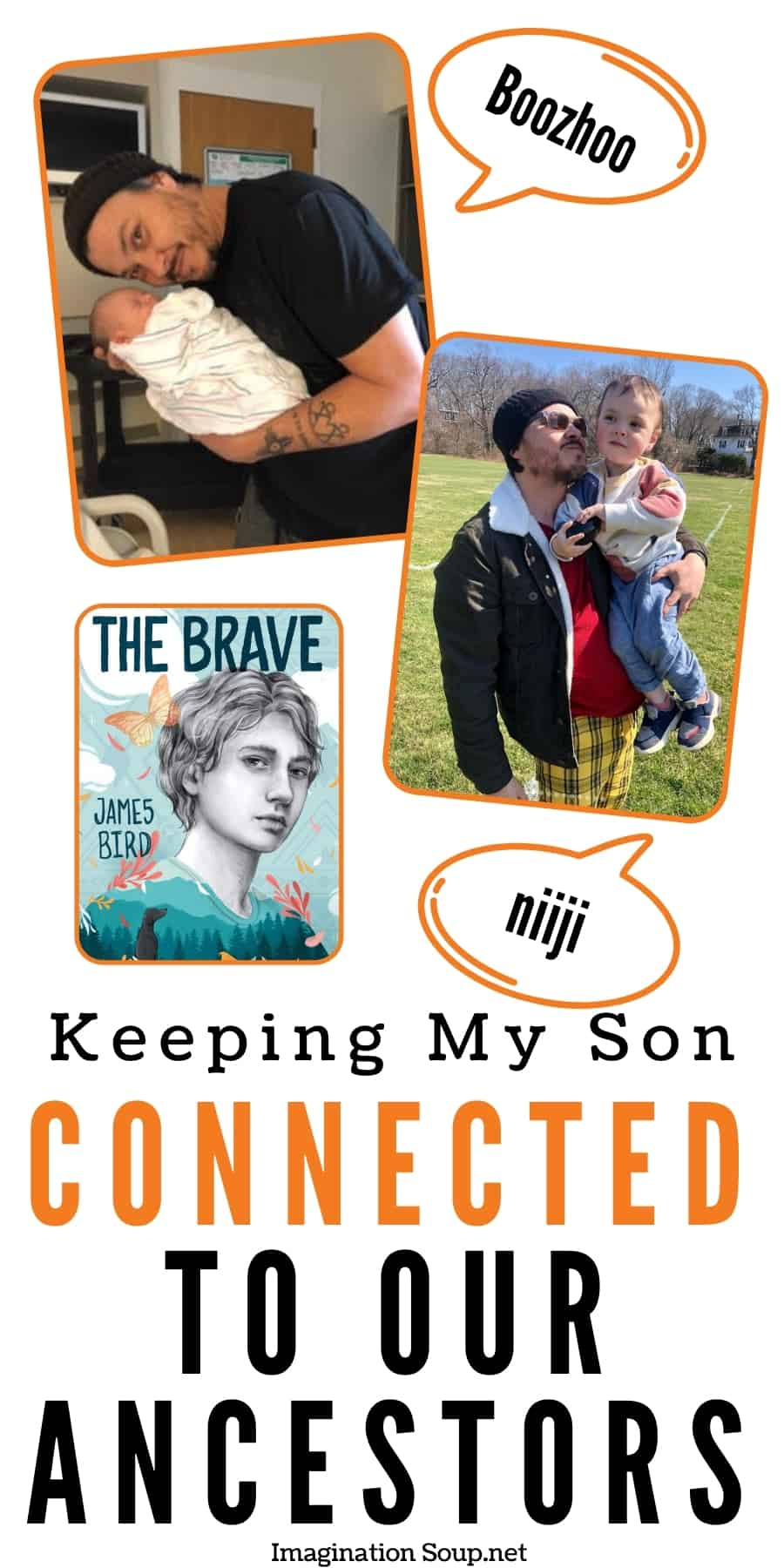 Keeping My Son Connected to Our Ancestors by James Bird