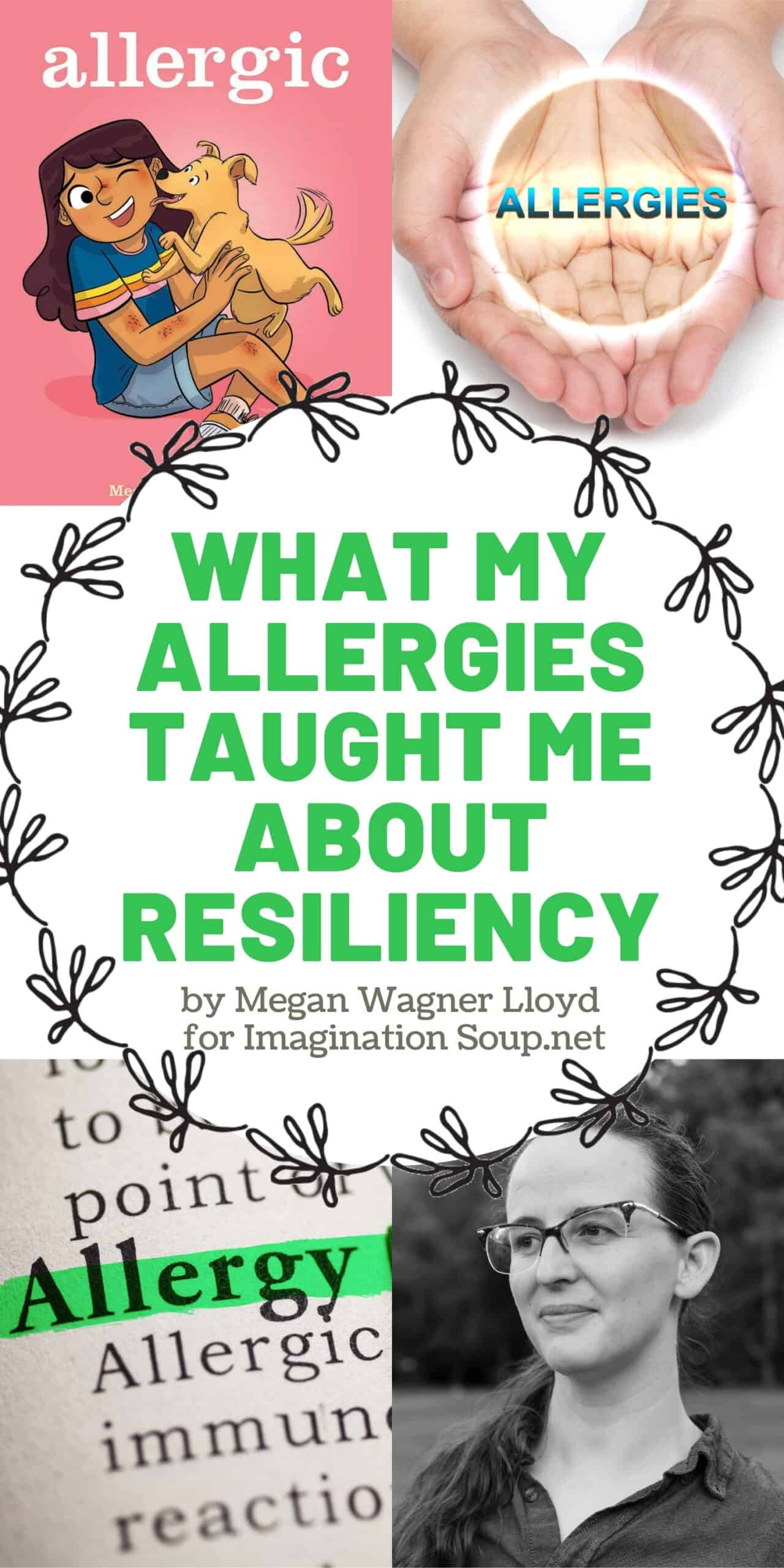 What My Allergies Taught Me About Resiliency