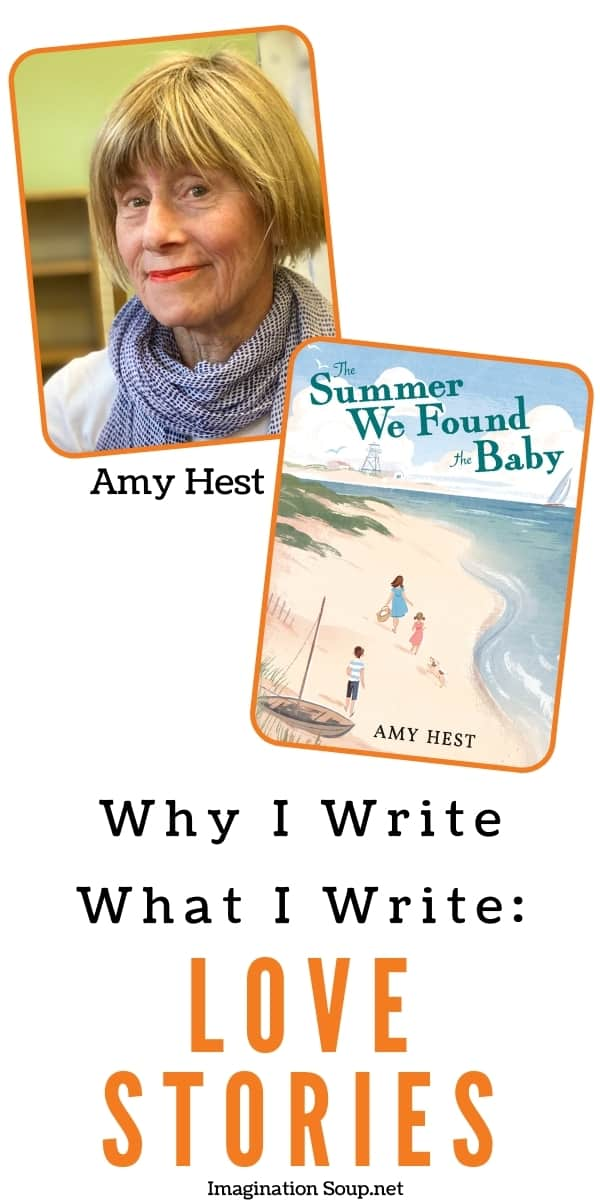 Why I Write What I Write Love Stories by Amy Hest