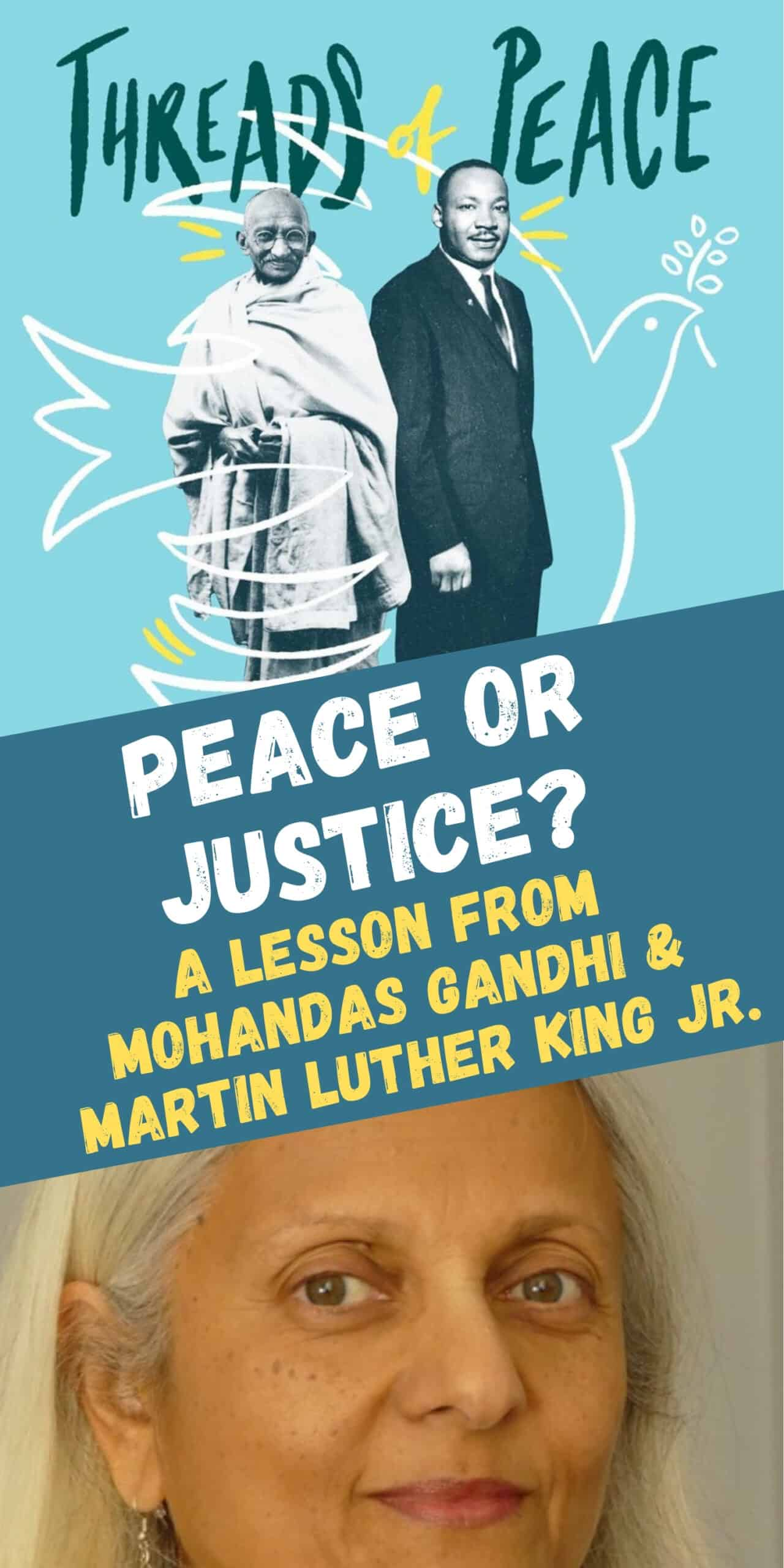 Should We Teach Peace—or Justice? One Lesson from the Lives of Mohandas Gandhi and Martin Luther King Jr.