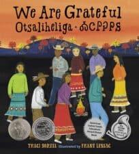 WE ARE GRATEFUL: OTSALIHELIGA (Charlesbridge) gratitude books