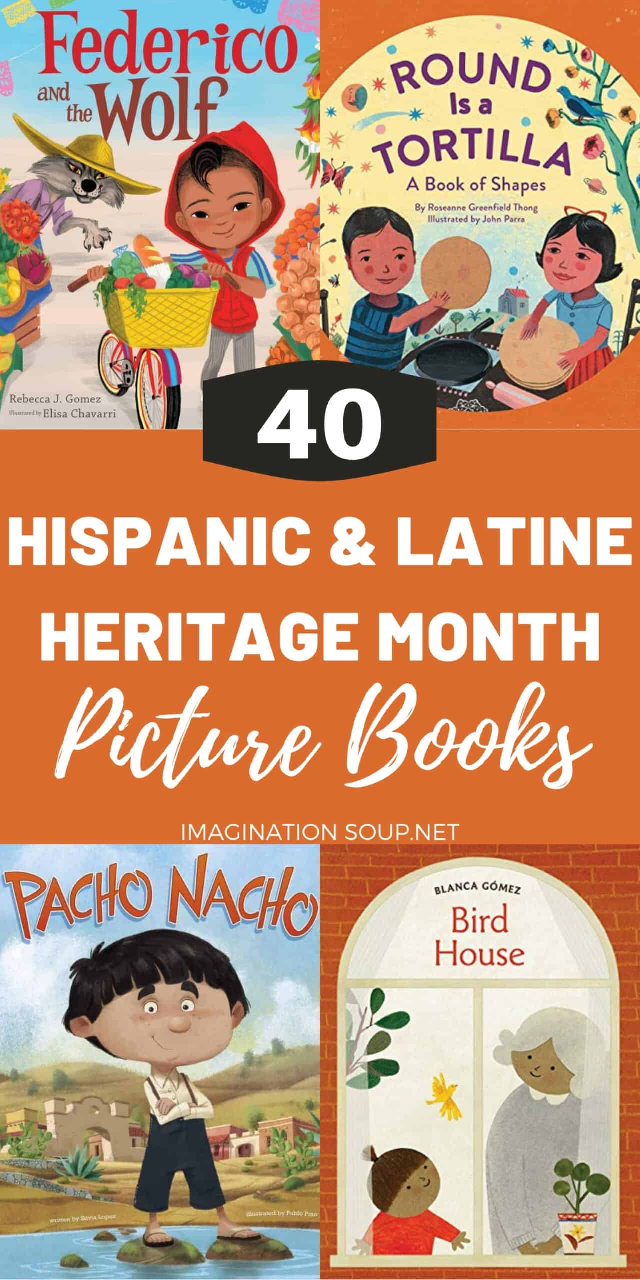 40 Picture Books for Hispanic and Latine Heritage Month