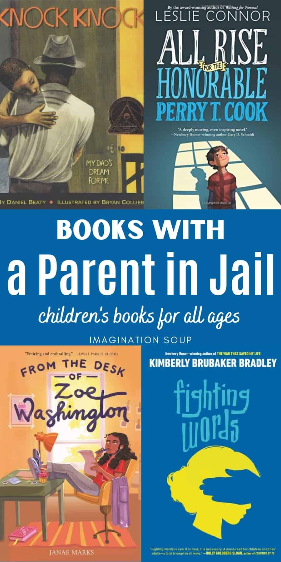 10 Children's Books About Kids with a Parent in Jail