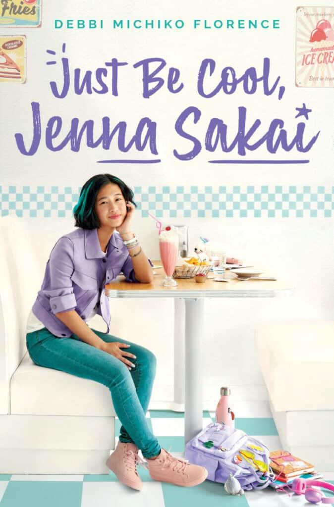 Just Be Cool, Jenna Sakai by Debbi Michiko Florence