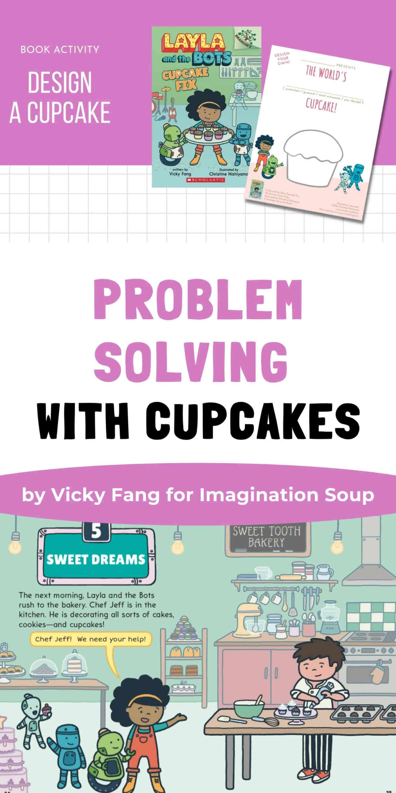 Problem-Solving with Cupcakes by Vicky Fang, author of Layla and the Bots